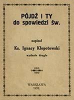 Kłopotowski I., 1932, Pójdź i Ty do spowiedzi św.
