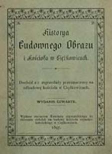 Historya cudownego obrazu i kościoła w Ciężkiowicach