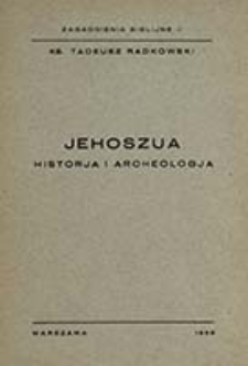 Jehoszua: historia i archeologia / Tadeusz Radkowski