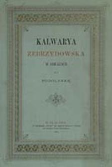 Kalwarya Zebrzydowska w obrazach / przez Podolankę