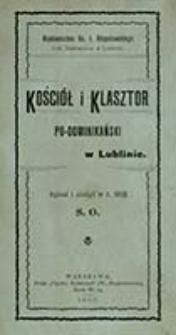 Kościół i klasztor po-dominikański [!] w Lublinie / spisał i ułożył [...] S. O.