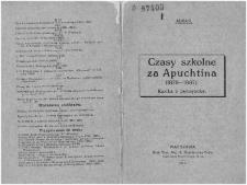 Czasy szkolne za Apuchtina : kartka z pamiętnika : (1879-1897) / Alkar.