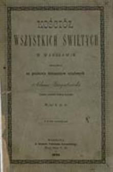 Kościół Wszystkich Świętych w Warszawie / oprac. na podstawie dokumentów urzędowych Adam Gagatnicki ; wydał X. St. B.