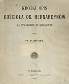 Krótki opis kościoła OO. Bernardynów na Stradomiu w Krakowie / przez Fr. Glińskiego