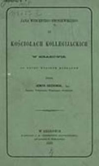 Jana Wincentego Smoniewskiego O kościołach kollegijackich w Krakowie / do dr. własnym nakł. podał Henryk Kieszkowski