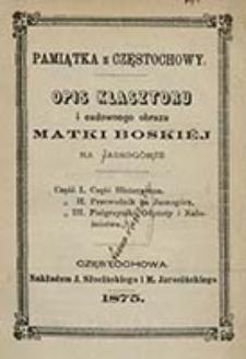 Opis klasztoru i cudownego obrazu Matki Boskiej na Jasnogórze