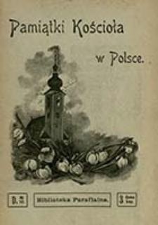 Pamiątki Kościoła w Polsce / wydał D. Bączkowski