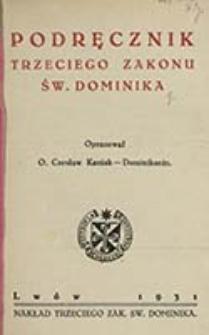 Podręcznik Trzeciego Zakonu św. Dominika / oprac. Czesław Kaniak