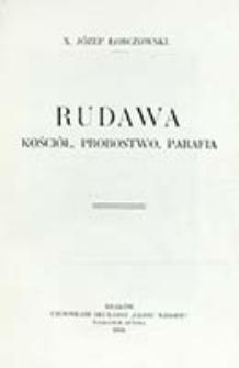 Rudawa : kościół, probostwo, parafia / Józef Łobczowski
