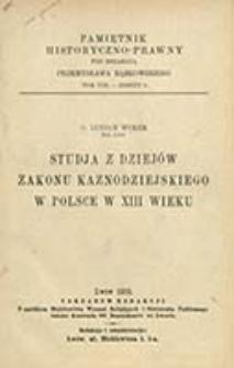 Studja z dziejów zakonu kaznodziejskiego w Polsce w XIII wieku / Lucjan Wołek