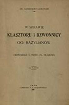 W sprawie klasztoru i dzwonnicy oo. bazylianów : (odpowiedź x. prow. Pl. Filiasowi) / Aleksander Czołowski