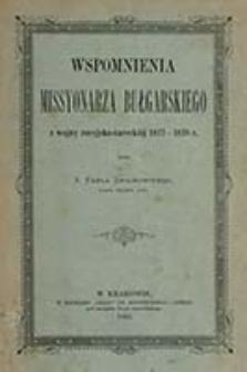 Wspomnienia missyonarza bułgarskiego z wojny rosyjsko-tureckiej 1877-1878 r. / przez Pawła Smolikowskiego
