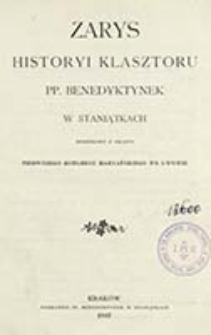 Zarys historyi klasztoru PP. Benedyktynek w Staniątkach : skreślony z okazyi Pierwszego Kongresu Maryańskiego we Lwowie