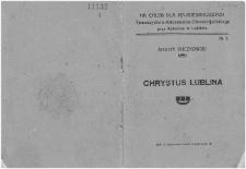 Chrystus Lublina / Żegota Buczkowski.