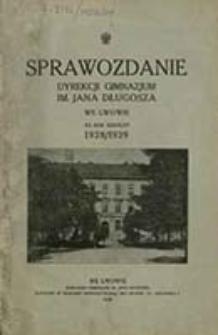 Sprawozdanie Dyrekcji Gimnazjum im. Jana Długosza we Lwowie za Rok Szkolny ...