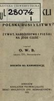 Bł. Jan z Dukli : patron Polski, Rusi i Litwy : żywot, nabożeństwo i pieśni na jego cześć / napisał O. W. B.