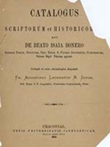 Catalogus scriptorum et historicorum, qui de beato Isaia Bonero [...] egerunt / coll. et ser. chronologica disposuit Augustinus Laurentius M Sutor
