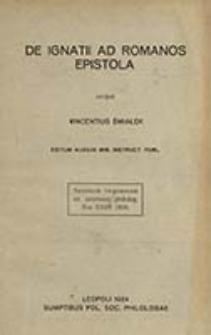 De Ignatii ad Romanos epistola / scripsit Vincentius Śmiałek