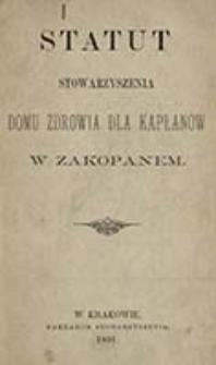 Statut Stowarzyszenia Domu Zdrowia dla Kapłanów w Zakopanem