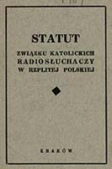 Statut Związku Katolickich Radiosłuchaczy w Rzplitej Polskiej