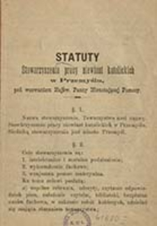 Statut Stowarzyszenia Pracy niewiast katolickich w Przemyślu, pod wezwaniem Najśw. Panny Nieustającej Pomocy