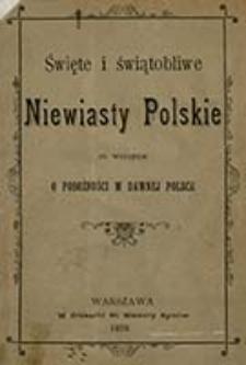 Święte i świątobliwe niewiasty polskie : ze wstępem o pobożności w dawnej Polsce
