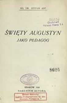 Święty Augustyn jako pedagog / Stefan Abt.