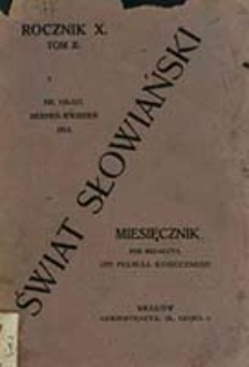 Świat Słowiański : miesięcznik pod redakcyą Dra Feliksa Konecznego