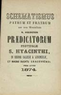 Schematismus Provinciae S[ancti] Hiacinthi Ordinis Patrum et Fratrum Praedicatorum in Regnis Galiciae et Lodomeriae Existentium