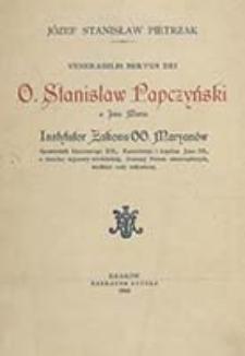 Venerabilis servus Dei o. Stanisław Papczyński a Jesu Maria Instytutor Zakonu OO. Maryanów / Józef Stanisław Pietrzak
