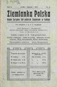 Ziemianka Polska : organ Związku Kół Polskich Ziemianek w Galicyi / [red. odp. Janina Karłowicz]