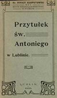 Przytułek Św. Antoniego w Lublinie / Ignacy Kłopotowski