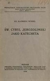 Św. Cyryl Jerozolimski jako katecheta / Kazimierz Werbel