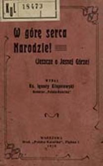 W górę serca, Narodzie! : (jeszcze o Jasnej Górze) / wydał Ignacy Kłopotowski