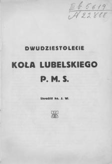 Dwudziestolecie Koła Lubelskiego P.M.S. / skreslił ks. J. W.