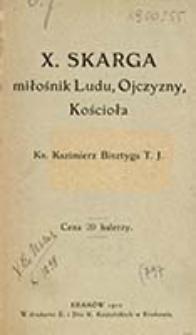 X. Skarga miłośnik Ludu, Ojczyzny, Kościoła / Kazimierz Bisztyga