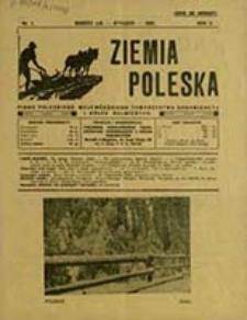 Ziemia Poleska : pismo Poleskiego Wojewódzkiego Towarzystwa Organizacyj i Kółek Rolniczych / [red. odp. Stanisław Wiechowski]