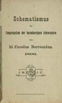 Schematismus der Congregation der Barmherzigen Schwestern vom hl. Carolus Borromäus...