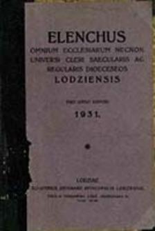 Elenchus Omnium Ecclesiarum necnon Universi Cleri Saecularis ac Regularis Dioeceseos Lodziensis pro Anno Domini ...