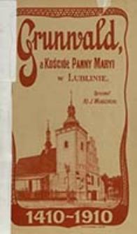 Grunwald a kościół Panny Maryi w Lublinie : 1410-1910 / oprac. J. Władziński