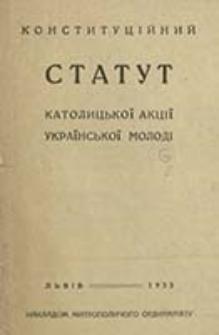 Konstitucìjnij statut Katolic'koï Akcìï Ukraïns'koï Molodì