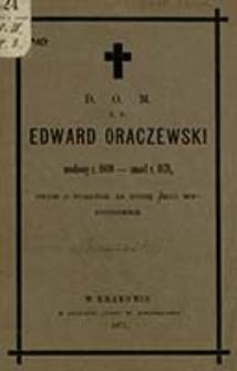Mowa na pogrzebie ś. p. Edwarda Oraczewskiego [...] miana w kościele lisowskim dnia 16 lipca 1871 [...] / przez ks. Kazimierza Wnorowskiego