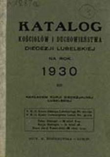 Katalog Kościołów i Duchowieństwa Diecezji Lubelskiej na Rok 1930
