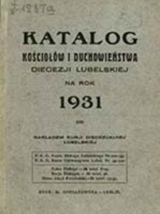 Katalog Kościołów i Duchowieństwa Diecezji Lubelskiej na Rok ...