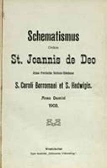 Schematismus Ordinis St. Joannis de Deo Almae Provinciae Borusso-Silesiacae S. Caroli Borromaei et S. Hedwigis Anno Domini ...