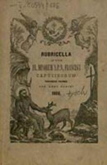 Rubricella ad Usum FF. Minorum S. Francisci Capucinorum Provinciae Polonae Sanctorum Adalberti et Stanislai Episcoporum et Martyrum Conscripta ac Edita pro Anno Domini ...