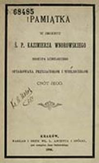 Pamiątka w imieniu ś. p. Kazimierza Wnorowskiego, biskupa lubelskiego ofiarowana przyjaciołom i wielbicielom cnót jego