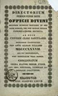 Directorium Persolvendi Rite Officii Divini Auctoritate et Mandato Illustrissimi Excellentissimi ac Reverendissimi Domini [...] ad Usum Universi Cleri Saecularis Dioeceseos Cracoviensis pro Anno ...