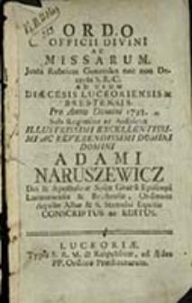 Ordo Officii Divini ac Missarum Juxta Rubricas Generales nec non Decreta S. R. C. ad Usum Diaecesis Luceoriensis et Brestensis pro Anno Domini ...
