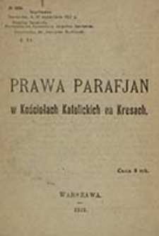 Prawa parafjan w kościołach katolickich na kresach / [Koło kapłanów-posłów z Sejmu Ustawodawczego w Warszawie]